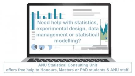 Need help with statistics, experimental design, data management or statistical modelling? ANU Statistical Consulting Unit offers free help to honours, masters or PhD students & ANU staff.