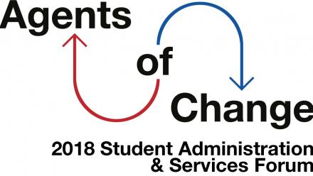 2018 Student Administration Services Forum - Agents of Change