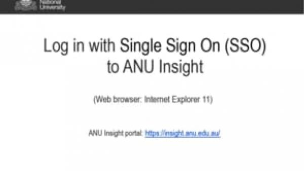 Log in with Single Sign On (SSO) to ANU Insight